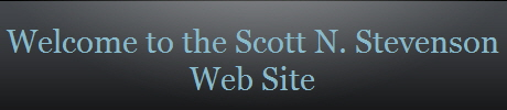 Welcome to the Scott N. Stevenson